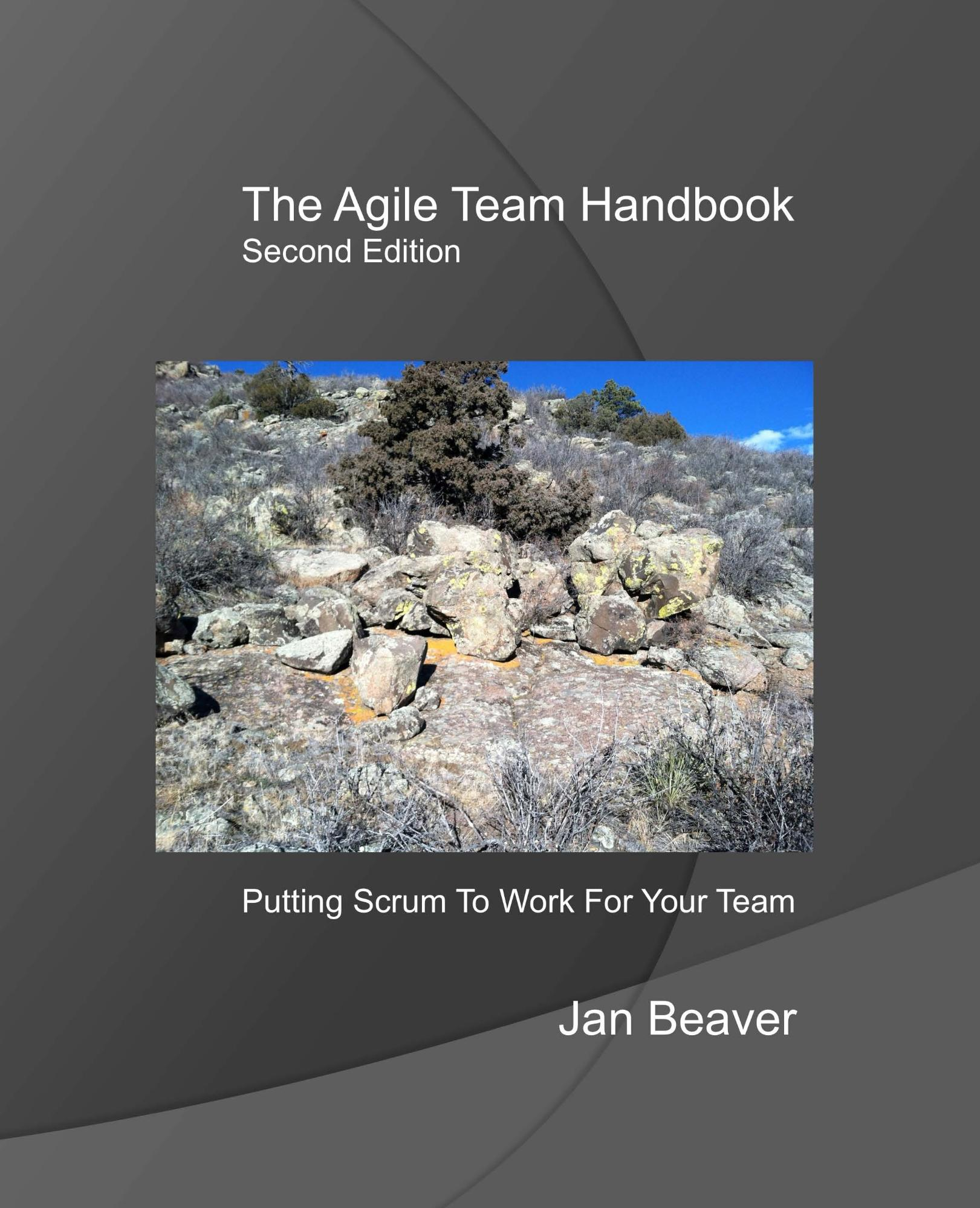 The Agile Team Handbook, Second Edition
